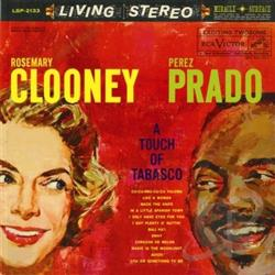 Clooney, Rosemary / Prado, Perez - A Touch of Tabasco LP Cover Art