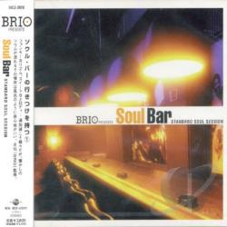 Brio Presents: Soul Bar: Standard Soul Sessions CD Cover Art