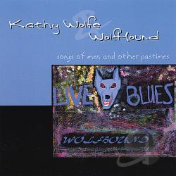 Wolfe, Kathy & Wolfhound - Songs Of Men & Other Pastimes CD Cover Art