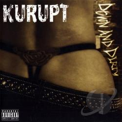 Kurupt - Down and Dirty CD Cover Art