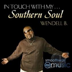 Wendell B - In Touch with My Southern Soul CD Cover Art