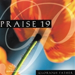 Maranatha! Music - Praise 19 - Glorious Father DB Cover Art