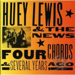 Lewis, Huey & The News - Four Chords & Several Years Ago CD Cover Art