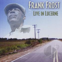 Frost, Frank - Live in Lucerne CD Cover Art