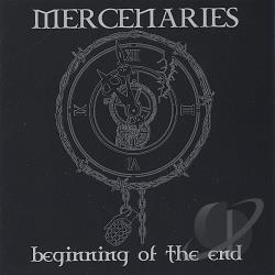 Mercenaries - Beginning Of The End CD Cover Art