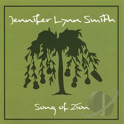 Smith, Jennifer Lynn - Song Of Zion CD Cover Art