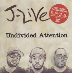 J-Live - Undivided Attention LP Cover Art