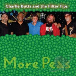 Charlie Butts And The Filter Tips - More Peas CD Cover Art