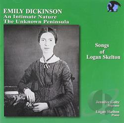 Dickinson / Goltz / Skelton - Songs of Logan Skelton: Dickinson Songs CD Cover Art