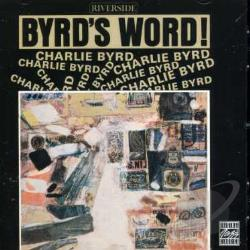 Byrd, Charlie - Byrd's Word CD Cover Art
