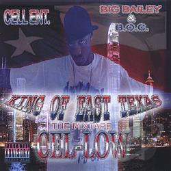 Cel-Low - King Of East Texas The Mix Tape CD Cover Art