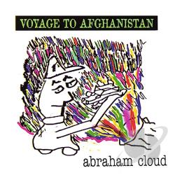Cloud, Abraham - Voyage to Afghanistan CD Cover Art