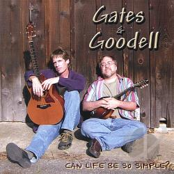 Gates & Goodell - Can Life Be So Simple? CD Cover Art