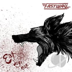 Fastway - Eat Dog Eat CD Cover Art