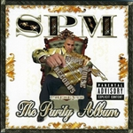South Park Mexican - SPM: The Purity Album CD Cover Art