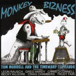 Morrell, Tom - How the West Was Swung, Vol. 13: Monkey Bizness CD Cover Art