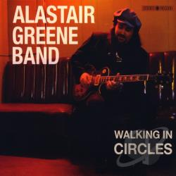 Greene, Alastair - Walking In Circles CD Cover Art