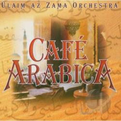 Ulaim Az Zama Orchestra - Cafe Arabica CD Cover Art