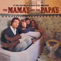 Mama's & The Papa's - If You Can Believe Your Eyes and Ears LP Cover Art