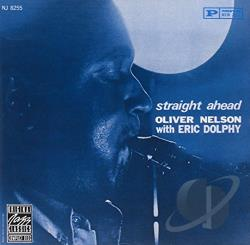 Nelson, Oliver - Straight Ahead CD Cover Art