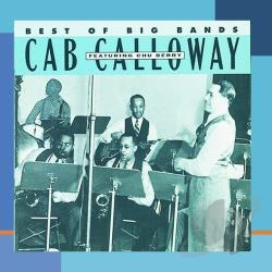 Calloway, Cab - Best of the Big Bands CD Cover Art