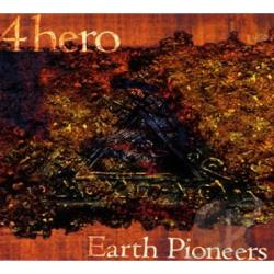 4hero - Earth Pioneer-Spin Special Edition CD Cover Art