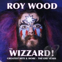 Wood, Roy - Wizzard!: Greatest Hits & More - The EMI Years CD Cover Art