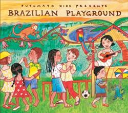 Putumayo Kids / Various Artists - Putumayo Kids Presents: Brazilian Playground CD Cover Art