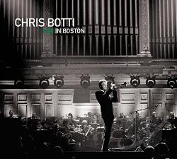 Botti, Chris - Chris Botti in Boston CD Cover Art