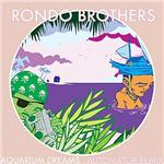 Rondo Brothers - Aquarian Dream: Dan the Automator Remixes DB Cover Art