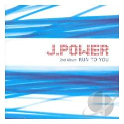 J. Power - Run to You CD Cover Art