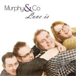 Murphy & Co - Love Is CD Cover Art