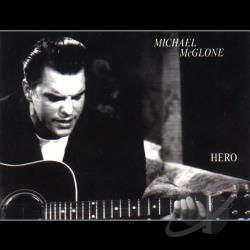 Michael McGlone - Hero CD Cover Art