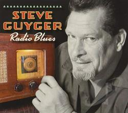 Guyger, Steve - Radio Blues CD Cover Art