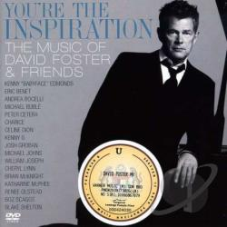 You're the Inspiration: The Music of David Foster & Friends CD Cover Art