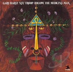 Bartz, Gary - Follow Medicine Man CD Cover Art