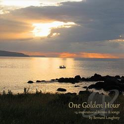 Loughrey, Bernard - One Golden Hour CD Cover Art