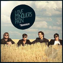 Kavanaghs - Love Conquers Pain CD Cover Art