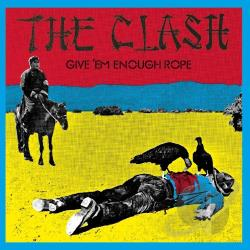 Clash - Give 'Em Enough Rope CD Cover Art