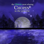 Ultimate Most Relaxing Chopin In Universe - Ultimate Most Relaxing Chopin in the Universe CD Cover Art