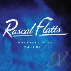 Rascal Flatts - Greatest Hits, Vol. 1 CD Cover Art