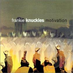 Knuckles, Frankie - Motivation CD Cover Art