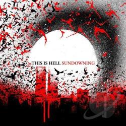 This Is Hell - Sundowning CD Cover Art