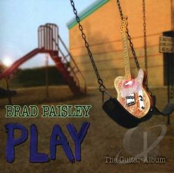 Paisley, Brad - Play CD Cover Art