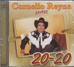 Reyna, Cornelio - 20-20 Exitos CD Cover Art