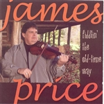 Price, James - Fiddlin the Old Time Way CD Cover Art