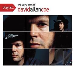 Coe, David Allan - Playlist: The Very Best of David Allan Coe CD Cover Art