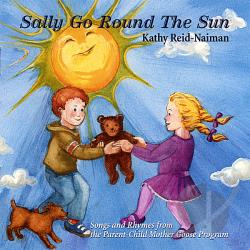 Reid-Naiman, Kathy - Sally Go Round The Sun CD Cover Art