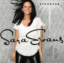 Evans, Sara - Stronger CD Cover Art