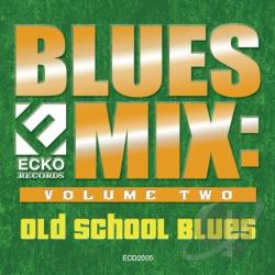Blues Mix, Vol. 2: Old School Blues CD Cover Art